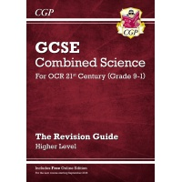 GCSE Combined Science for OCR 21st Century: The Revision Guide: Higher - ISBN 9781782945598
