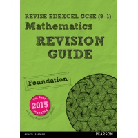 PEARSON - MATHS REVISION GUIDE - FOUNDATION ISBN 9781447988045
