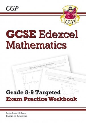 CGP MATHS GRADE 9 TARGETTED EXAM PRACTICE BOOK ISBN 9781782944157
