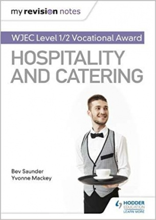 Hospitality & Caterering Level 1 & 2:  My Revision Notes - ISBN 09781510473331